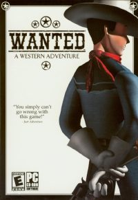 Wanted: A Wild Western Adventure (2003)