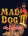 Mad Dog II: The Lost Gold (1994)