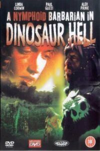 Nymphoid Barbarian In Dinosaur Hell, A (1991)