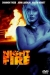 Night Fire (1994)