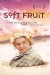 Soft Fruit (1999)