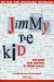 Jimmy the Kid (1999)
