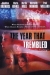 Year That Trembled, The (2002)