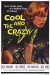Cool and the Crazy, The (1958)