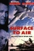 Surface to Air (1997)