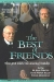 Best of Friends, The (1991)