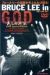 Bruce Lee in G.O.D.: Shib�teki y�gi (2000)