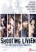 Shooting Livien (2005)
