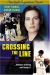 Crossing the Line (2002)