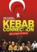 Kebab Connection (2005)