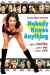 Nobody Knows Anything! (2003)