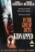 In the Line of Duty: Kidnapped (1995)
