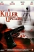 Killer Upstairs, A (2005)