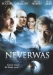 Neverwas (2005)