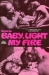 Come On Baby, Light My Fire (1970)