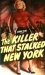Killer That Stalked New York, The (1950)