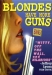 Blondes Have More Guns (1995)