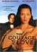 Courage to Love, The (2000)