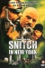 Snitch in New York (2002)