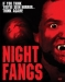 Night Fangs (2005)