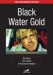 Black Water Gold (1970)
