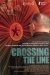Crossing the Line (2006)