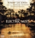 In the Electric Mist (2008)