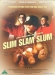Slim Slam Slum (2002)