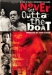 Never Get Outta the Boat (2002)
