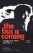 Bus Is Coming, The (1971)
