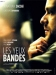 Yeux Band�s, Les (2008)