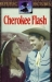 Cherokee Flash, The (1945)