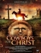 Cowboys for Christ (2008)
