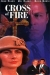 Cross of Fire (1989)