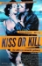 Kiss or Kill (1997)