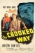Crooked Way, The (1949)